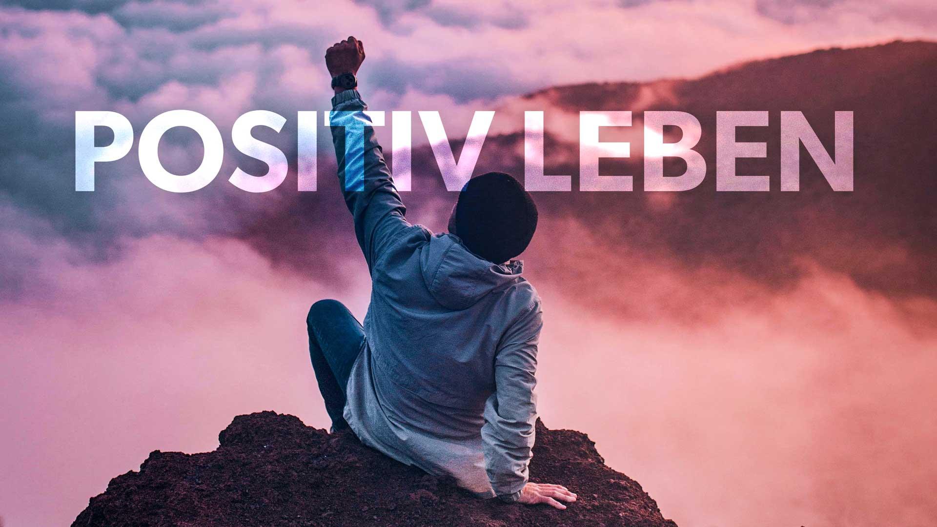 Positiv Leben