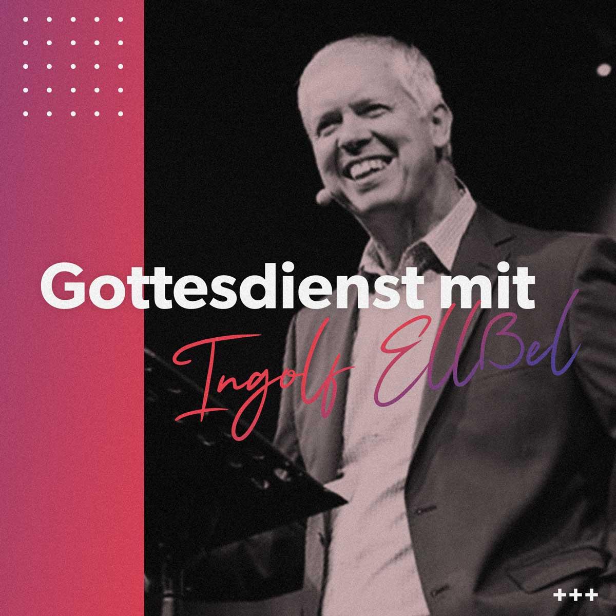 Gottesdienst mit Ingolf Ellßel