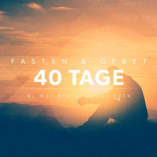40 Tage Fasten & Gebet