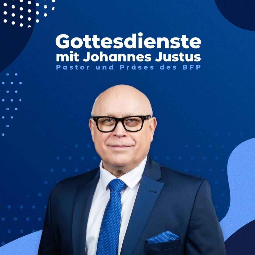 Gottesdienste mit Johannes Justus