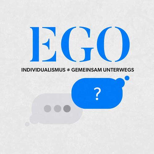 Predigtreihe EGO 2/3