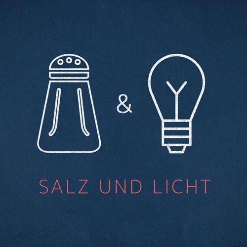 Salz & Licht – Teil 2