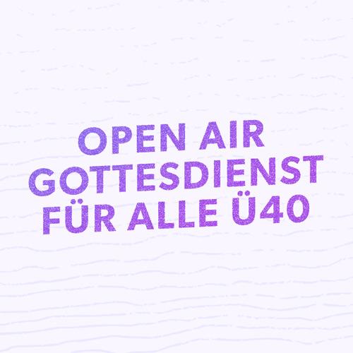Open Air Gottesdienst | Ü40